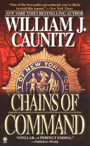 Chains of Command by William J. Caunitz