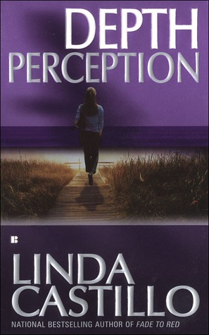 Depth Perception by Linda Castillo
