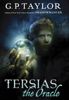 Tersias the Oracle (Wormwood, #2)