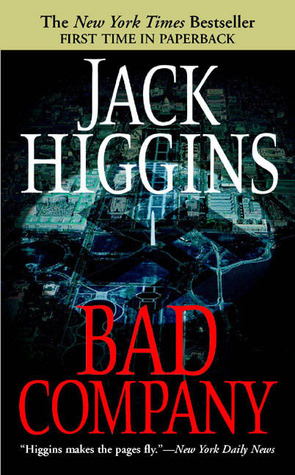 Bad Company by Jack Higgins