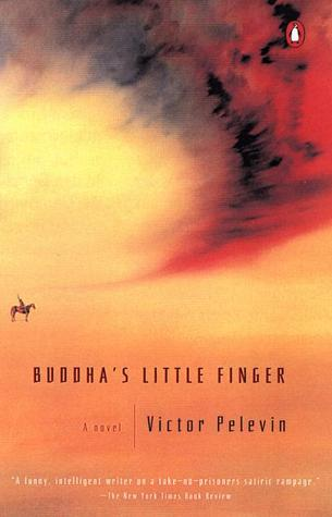 Buddha's Little Finger by Victor Pelevin