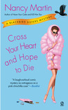 Cross Your Heart and Hope to Die (Blackbird Sisters Mystery, #4)