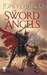 The Sword of Angels (A Novel of the Bronze Knight, #3)