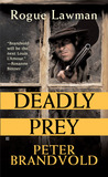 Deadly Prey (Rogue Lawman, #2)