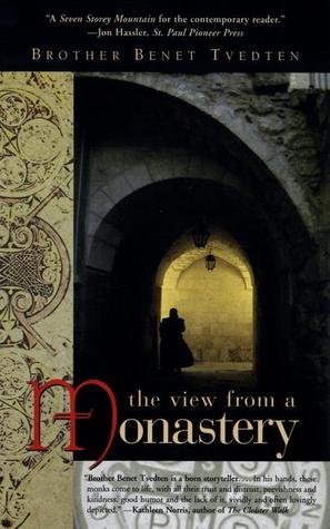 The View from a Monastery by Benet Tvedten
