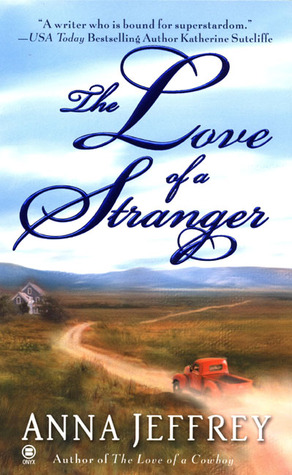 The Love of a Stranger by Anna Jeffrey