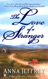 The Love of a Stranger (Callister, #2)