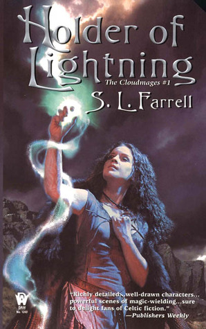 Holder of Lightning by S.L. Farrell