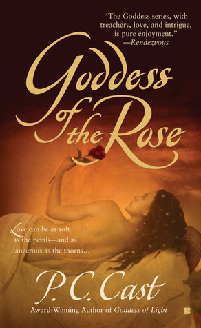 Goddess of the Rose (Goddess Summoning, #4)