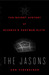 The Jasons: The Secret History of Science's Postwar Elite