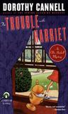 The Trouble with Harriet (Ellie Haskell Mystery, #8)