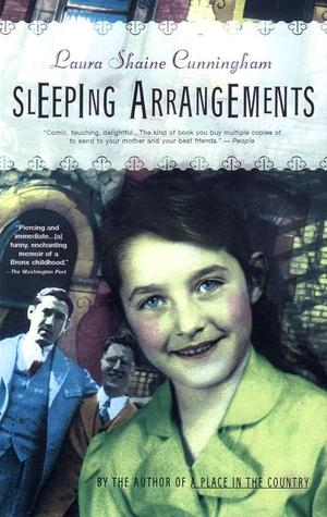 Sleeping Arrangements by Laura Shaine Cunningham