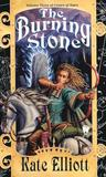 The Burning Stone (Crown of Stars, #3)