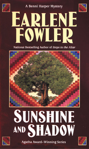 Sunshine and Shadow by Earlene Fowler