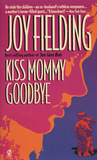 Kiss Mommy Goodbye