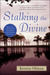 Stalking the Divine by Kristin Ohlson