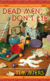 Dead Men Don't Lye (A Soapmaking Mystery, #1)