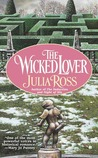 The Wicked Lover by Julia Ross