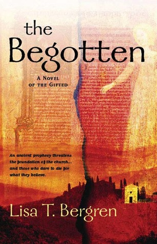 The Begotten by Lisa Tawn Bergren