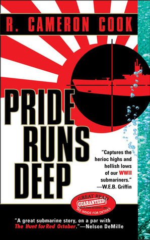 Pride Runs Deep by R. Cameron Cooke