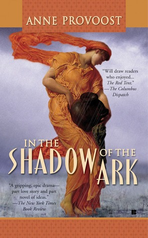 In the Shadow of the Ark by Anne Provoost