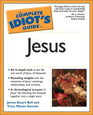 The Complete Idiot's Guide to Jesus