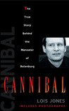Cannibal: The True Story Behind the Maneater of Rotenburg