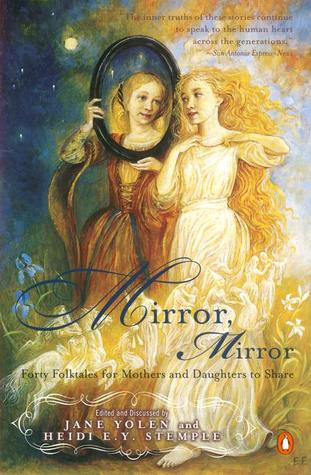 Mirror, Mirror by Jane Yolen