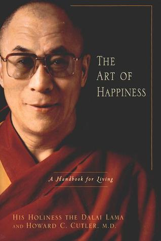 The Art of Happiness by Howard C. Cutler
