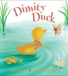 Dimity Duck by Jane Yolen