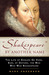 Shakespeare by Another Name: The Life of Edward de Vere, Earl of Oxford, the Man Who WasShakespeare