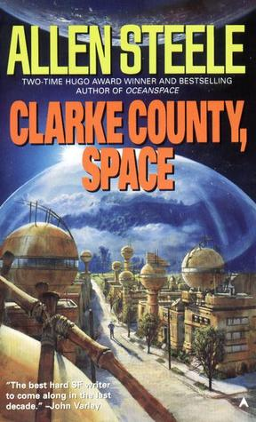 Clarke County, Space by Allen Steele