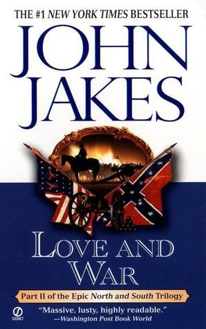 Love and War by John Jakes