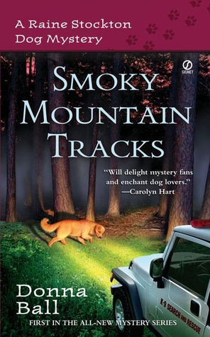Smoky Mountain Tracks by Donna Ball