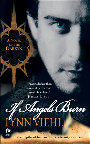 If Angels Burn (Darkyn, #1)