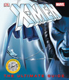 X-Men: The Ultimate Guide (Third Edition) (Ultimate Guides)