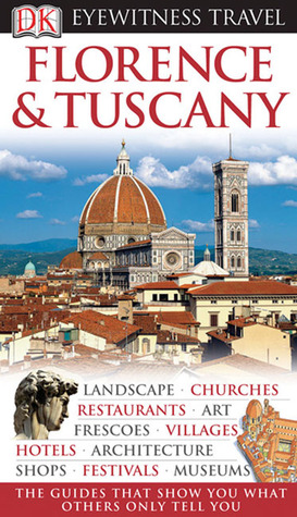 Florence & Tuscany by Christopher Catling