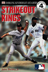 DK Readers: MLB Strikeout Kings (Level 4: Proficient Readers)