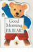 P.B. Bear Shaped Board Book: Good Morning