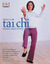 Tai Chi Mind and Body by Tricia Yu