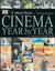 Cinema: Year by Year, 1894-2001