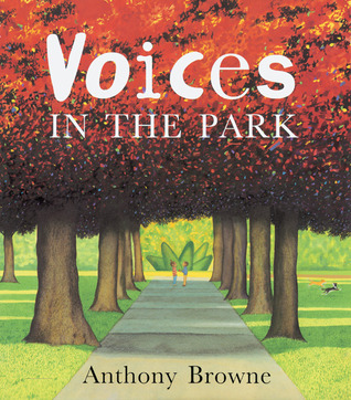 Voices in the Park by Anthony Browne