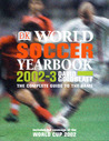 World Soccer Yearbook: The Complete Guide to the Game