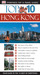 Eyewitness Top 10 Travel Guides: Hong Kong (Eyewitness Travel Top 10)