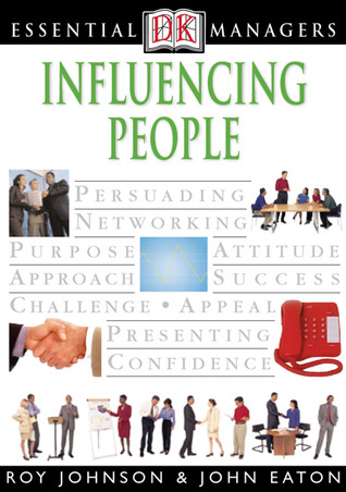 Influencing People (Essential Managers Series)