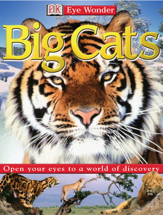 Eye Wonder: Big Cats