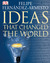 Ideas That Changed the World by Felipe Fernández-Armesto