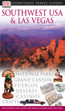 Southwest USA & Las Vegas (Eyewitness Travel Guides)