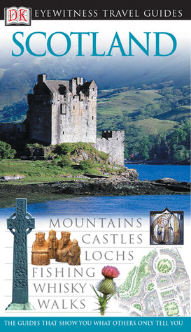 Scotland (revised) (Eyewitness Travel Guides)