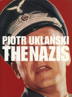 The Nazis by Piotr Uklanski